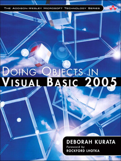 The Addison-Wesley Microsoft Technology Series Doing Objects in Visual Basic 2005