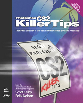 Photoshop® CS2 Killer Tips