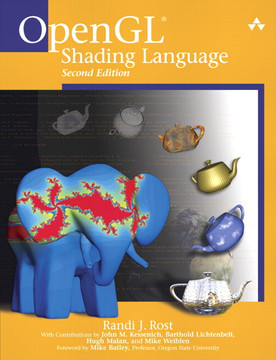OpenGL® Shading Language, Second Edition