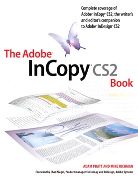 The Adobe InCopy CS2 Book