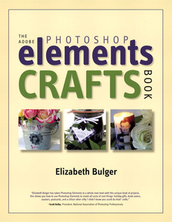 The Adobe Photoshop Elements Crafts Book
