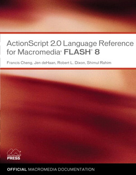 ActionScript 2.0 Language Reference for Macromedia® Flash® 8