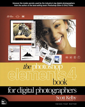 The Photoshop® Elements 4 Book for Digital Photographers