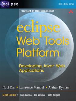 Eclipse Web Tools Platform: Developing Java™ Web Applications