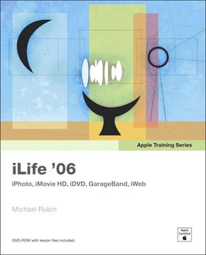 Apple Training Series iLife '06