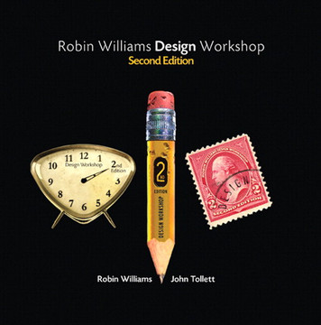 Robin Williams Design Workshop Second Edition