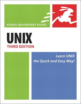 Unix Third Edition: Visual Quickstart Guide