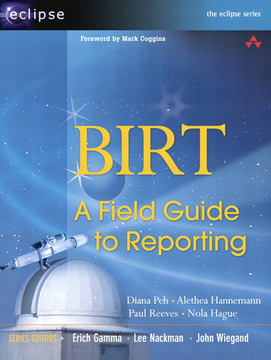 BIRT: A Field Guide (Eclipse Series)