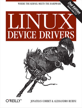 Linux Device Drivers, Second Edition