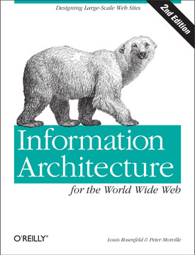 Information Architecture for the World Wide Web, Second Edition