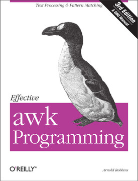 Effective awk Programming, Third Edition