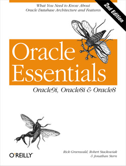 Oracle Essentials: Oracle9i, Oracle8i and Oracle8, Second Edition