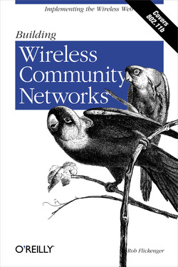 Building Wireless Community Networks