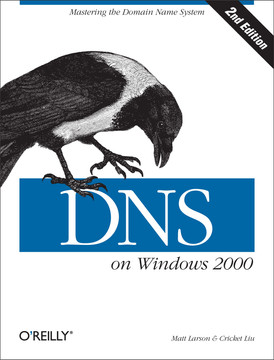 DNS on Windows 2000, Second Edition