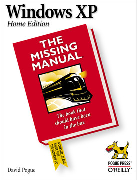 Windows XP Home Edition: The Missing Manual