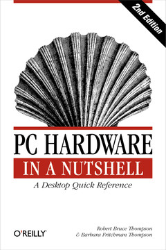 PC Hardware in a Nutshell, Second Edition