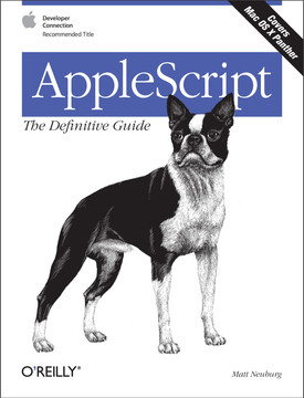 AppleScript: The Definitive Guide