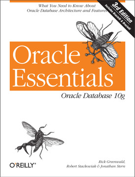 Oracle Essentials, 3rd Edition