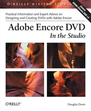 Adobe Encore DVD: In the Studio