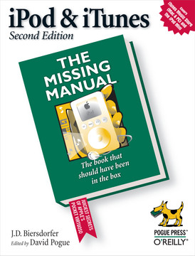 iPod & iTunes: The Missing Manual, Second Edition