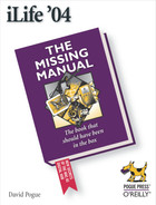 Cover image for iLife '04: The Missing Manual