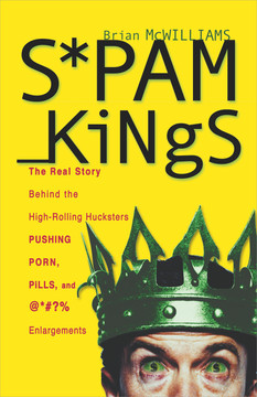 Spam Kings, hardcover edition