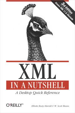 XML in a Nutshell, 3rd Edition