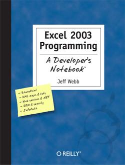 Excel 2003 Programming: A Developer's Notebook