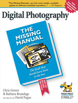 Digital Photography: The Missing Manual
