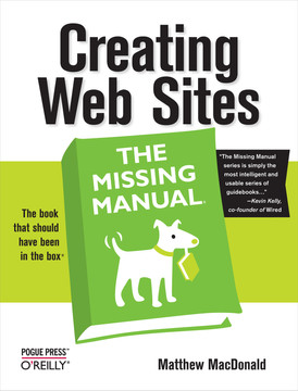 Creating Web Sites: The Missing Manual