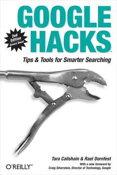Google Hacks, 2nd Edition