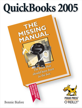 QuickBooks 2005: The Missing Manual