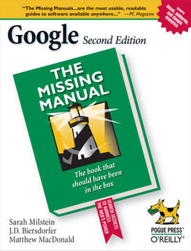 Google: The Missing Manual, 2nd Edition