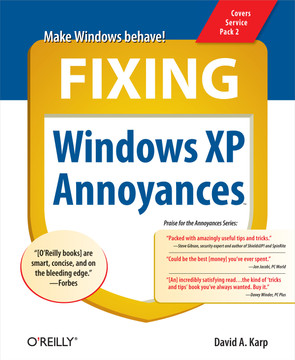 1  Windows Interface - Fixing Windows XP Annoyances [Book]
