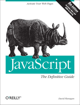 JavaScript: The Definitive Guide, 5th Edition
