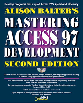 Alison Balter's Mastering Access 97 Development, Second Edition