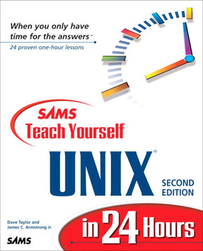 Sams Teach Yourself UNIX® in 24 Hours Second Edition