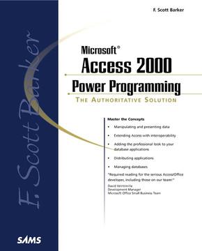 F. Scott Barker's Microsoft® Access 2000 Power Programming