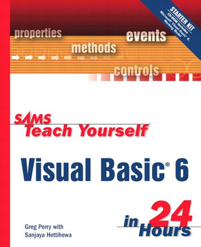 Sams Teach Yourself Visual Basic® 6 in 24 Hours