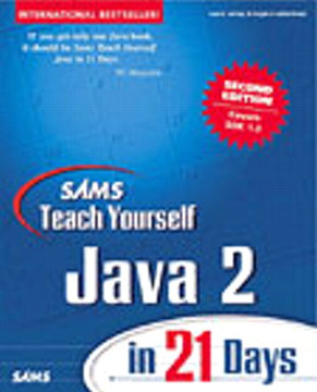 Sams Teach Yourself Java 2 in 21 Days, Second Edition