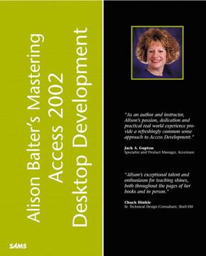 Alison Balter's Mastering Microsoft Access 2002 Desktop Development