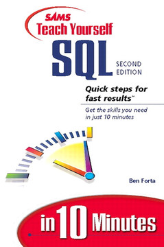 Sams Teach Yourself SQL in 10 Minutes, Second Edition