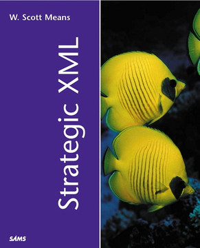 Strategic XML
