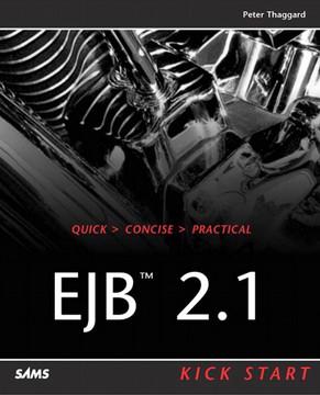EJB™ 2.1 Kick Start