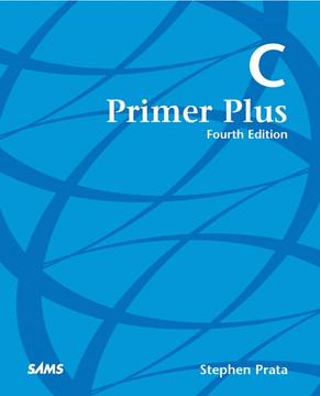 C Primer Plus, Fourth Edition