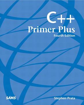 C++ Primer Plus, Fourth Edition