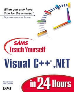 Sams Teach Yourself Visual C++® .NET in 24 Hours