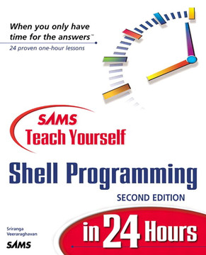 Sams Teach Yourself Shell Programming in 24 Hours, Second Edition
