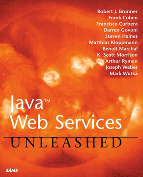Java™ Web Services Unleashed