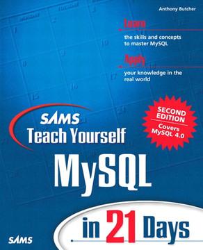 Sams Teach Yourself MySQL in 21 Days, Second Edition